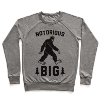 Notorious BIGfoot Sweatshirt
