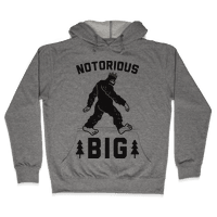 Notorious BIGfoot Hoodie
